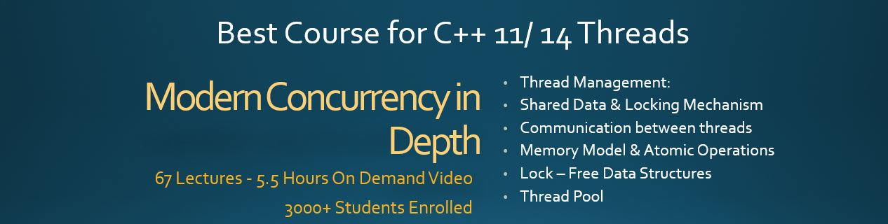 C++11 / C++14 Multi-Threading Course